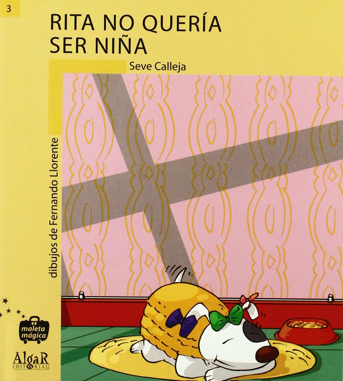 Rita no queria ser una niña (Spanish) Paperback – January 1, 1900