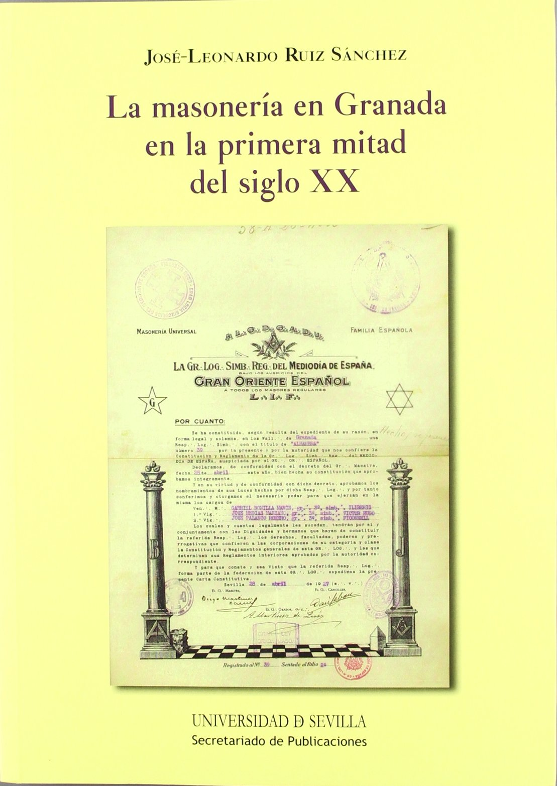 La masonería en Granada en la primera mitad del siglo XX: 225 Historia y Geografía: Amazon.es: Ruiz Sánchez, José-Leonardo: Libros