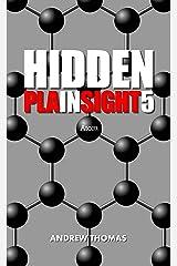 Hidden In Plain Sight 5: Atom Kindle Edition