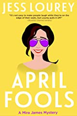 April Fools (A Mira James Mystery Book 12) Kindle Edition