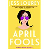 April Fools (A Mira James Mystery Book 12)