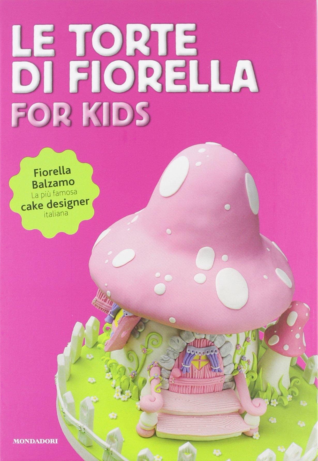 La Torte Di Fiorella for Kids