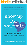 Show Up For Yourself: A Guide to Inner Growth and Awareness