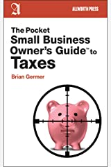 The Pocket Small Business Owner's Guide to Taxes (Pocket Small Business Owner's Guides) Paperback