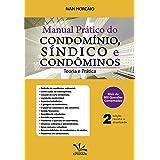 Manual Prático Do Condomínio, Síndico E Condôminos - 2a Edição