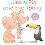 Wibbly Pig: Wibbly Pig and the Tooky