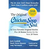 Chicken Soup for the Soul 20th Anniversary Edition: All Your Favorite Original Stories Plus 20 Bonus Stories for the Next 20