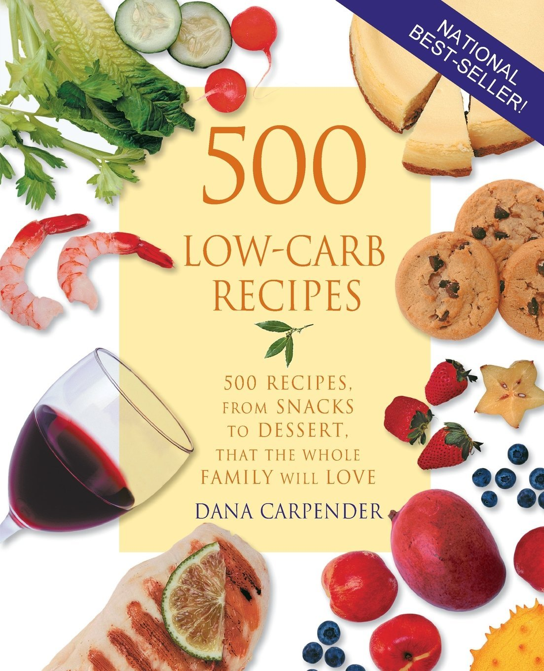 500 Low-Carb Recipes: 500 Recipes, from Snacks to Dessert
