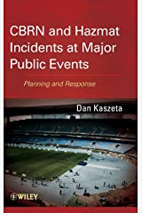 CBRN and Hazmat Incidents at Major Public Events: Planning and Response Hardcover