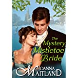 The Mystery Mistletoe Bride: Secrets and Passion in Regency England