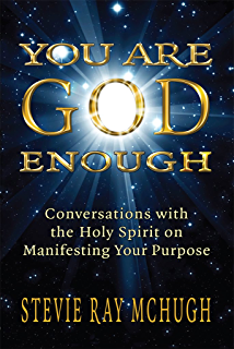 Messages from beyond the veil spiritual guidance for our human you are god enough conversations with the holy spirit on manifesting your purpose fandeluxe Images