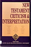 New Testament Criticism and Interpretation