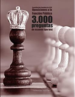 Constitución Española y 3.000 preguntas tipo test de oposiciones: Exámenes a funcionario: EBEP,