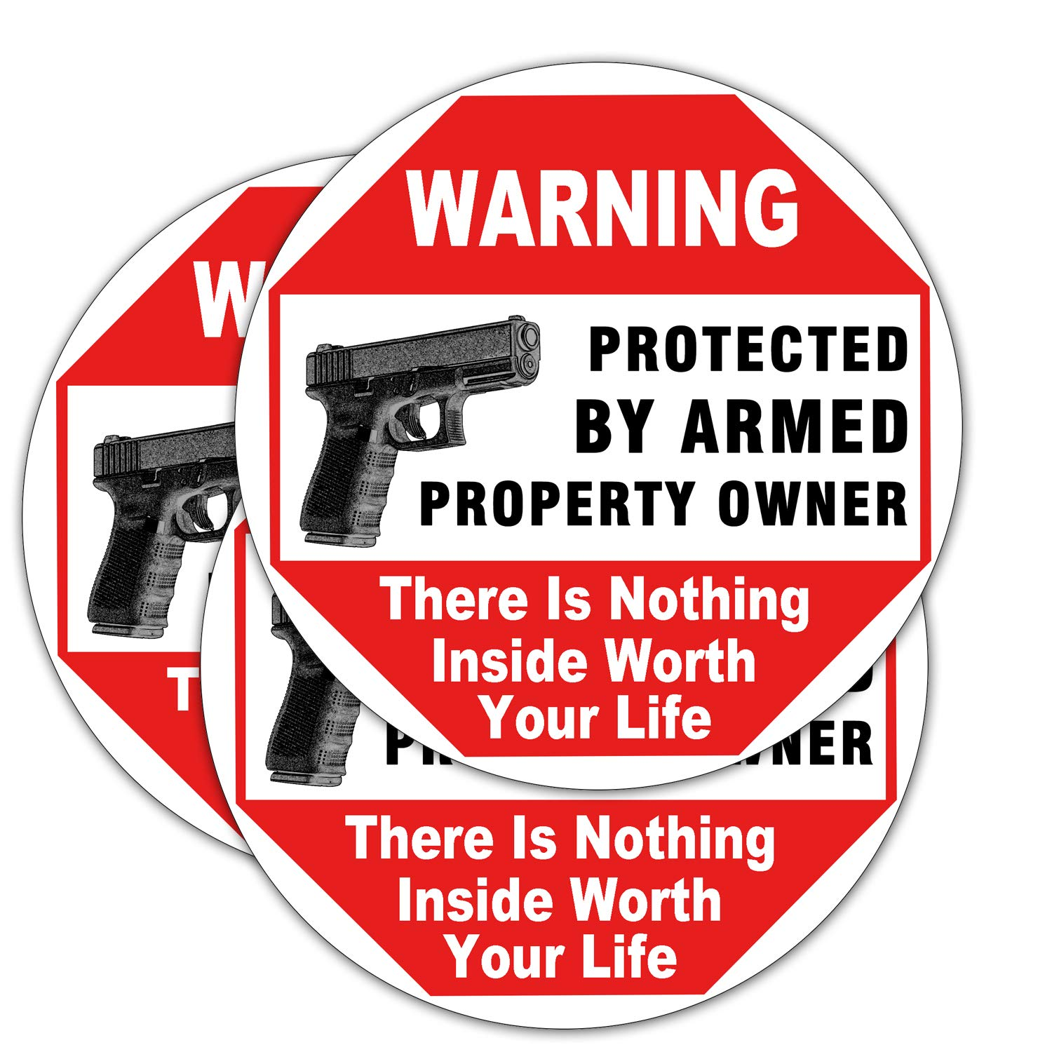 3 Set Warning Signs-Gun There is Nothing Here Worth Your Life-Protected By Armed Property Owner Sign Static Cling Decal Inside Outside Window 6 x 6 Removable and Reusable ICObuty HC0341