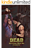 DEAD: Don Evans Must Die: Book 4 of the New DEAD series