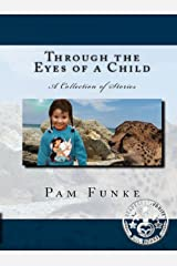 Through the Eyes of a Child (God Created It All Book 1) Kindle Edition