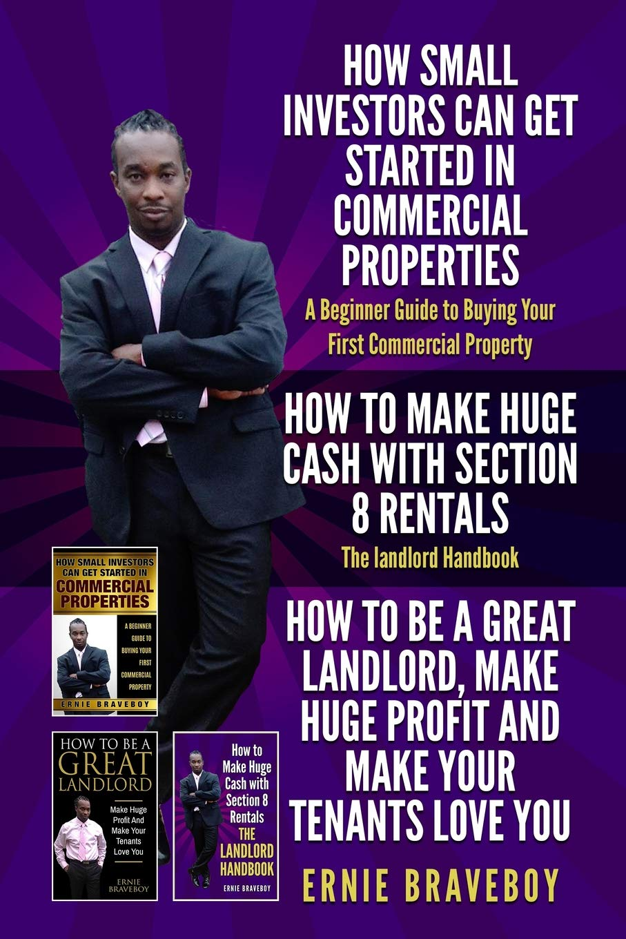 Download HOW SMALL INVESTORS CAN GET STARTED IN COMMERCIAL PROPERTIES A Beginner Guide to Buying Your First Commercial Property HOW TO MAKE HUGE CASH WITH SECTION 8 RENTALS The landlord Handbook pdf