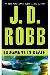 Judgment in Death (In Death, Book 11) Kindle Edition