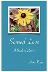 Soured Love: A Book of Poems Kindle Edition