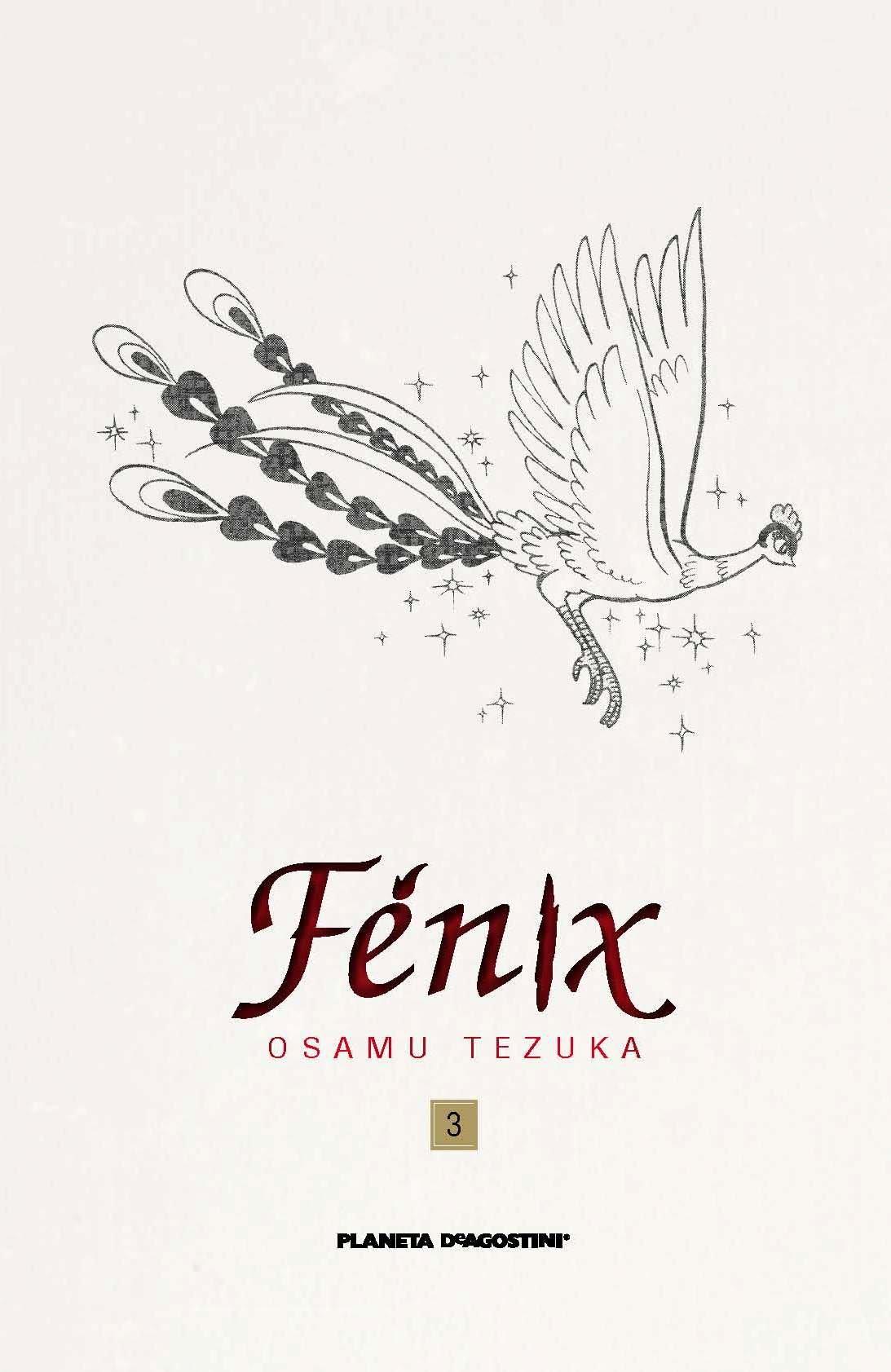 Fenix nº 03/12 (PDA) (Biblioteca Tezuka) Tapa dura – 3 sep 2013 Osamu Tezuka Daruma Planeta DeAgostini Cómics 8415480504
