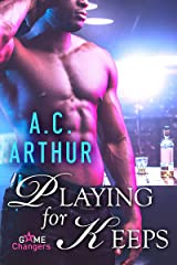 Playing for Keeps: A Scorching Hot Romance (Game Changers Book 2) Kindle Edition