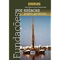 Fundações por Estacas: Projeto Geotécnico