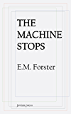 The Machine Stops (English Edition)