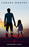 A Father's Love (A sweet and clean romance): Heartbeats #4