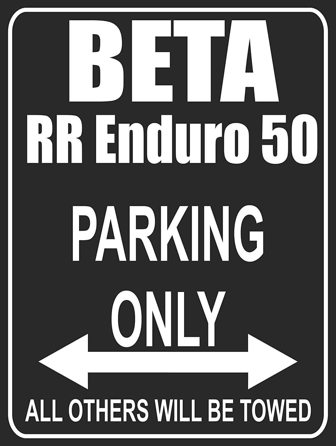 Parking Only BETA RR Enduro 50 INDIGOS UG Parkplatz Parkplatzschild