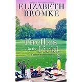 Fireflies in the Field: A Birch Harbor Novel