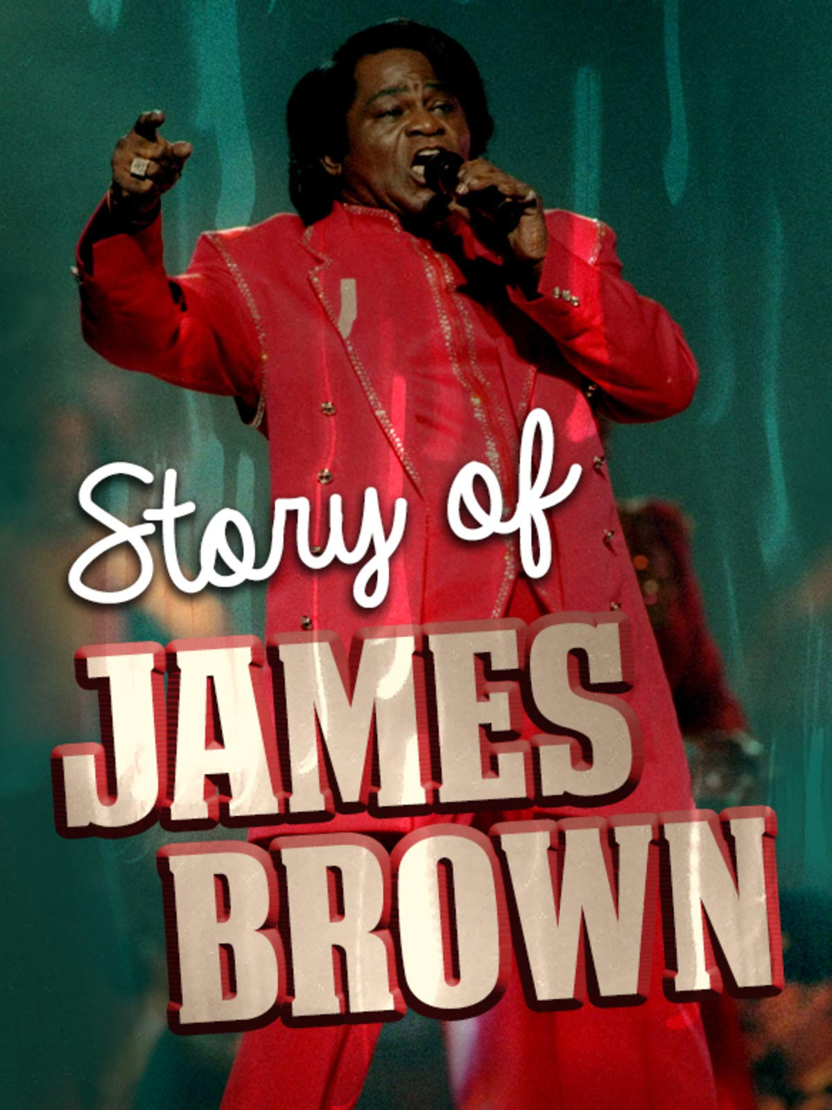 The Story of James Brown on Amazon Prime Video UK