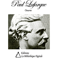 Oeuvres de Paul Lafargue (French Edition)