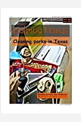 #7 HELPING HANDS - Cleaning Parks in Texas Kindle Edition