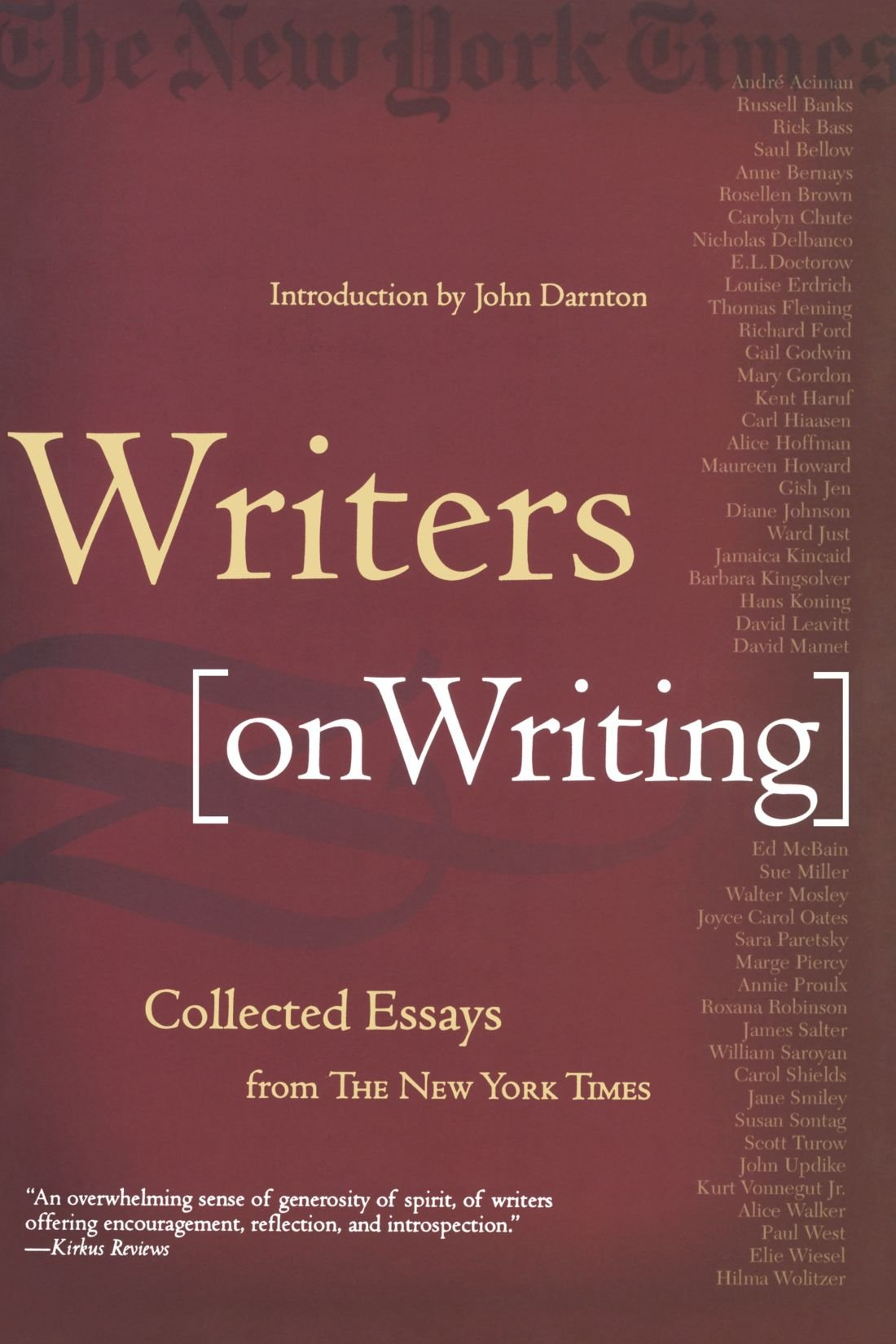 writers on writing collected essays from the new york times writers on writing collected essays from the new york times amazon co uk john darnton 9780805070859 books