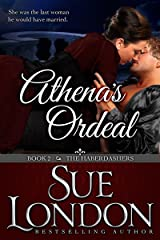 Athena's Ordeal (The Haberdashers Series Book 2) Kindle Edition