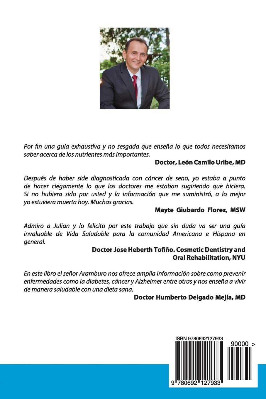 Guia de Prevencion para una Salud Optima: Disfrute la vida sin enfermedades (Spanish Edition): Mr Julian F Aramburo: 9780692127933: Amazon.com: Books