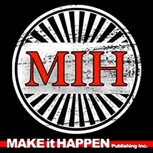 Make it Happen Publishing Inc.