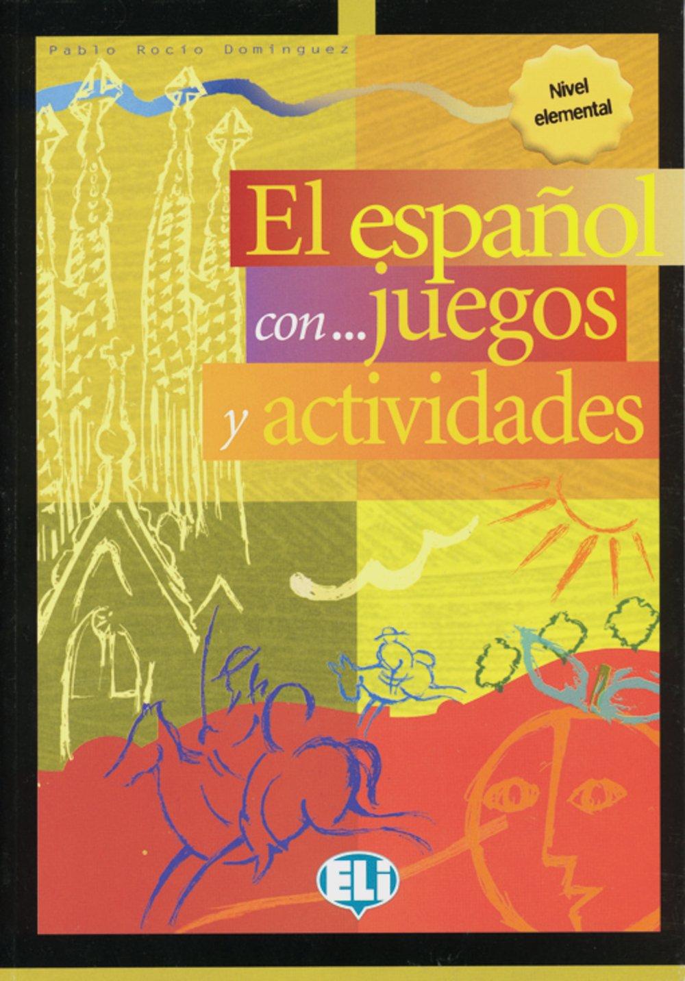 El español con ... juegos y actividades 1