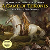 Quotes from George R. R. Martin's A Game of Thrones Book Series 2016 Day-to-Day