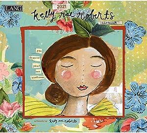 Lang Kelly Rae Roberts 2021 Wall Calendar (21991001861)