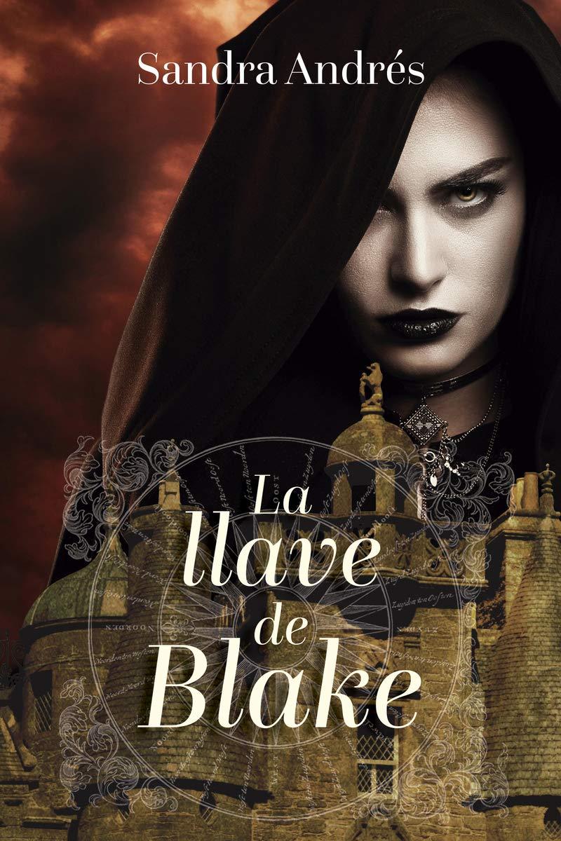 La llave de Blake (Ficción juvenil): Amazon.es: Andrés, Sandra: Libros