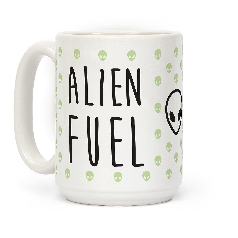LookHUMAN Alien Fuel White 15 Ounce Ceramic Coffee Mug