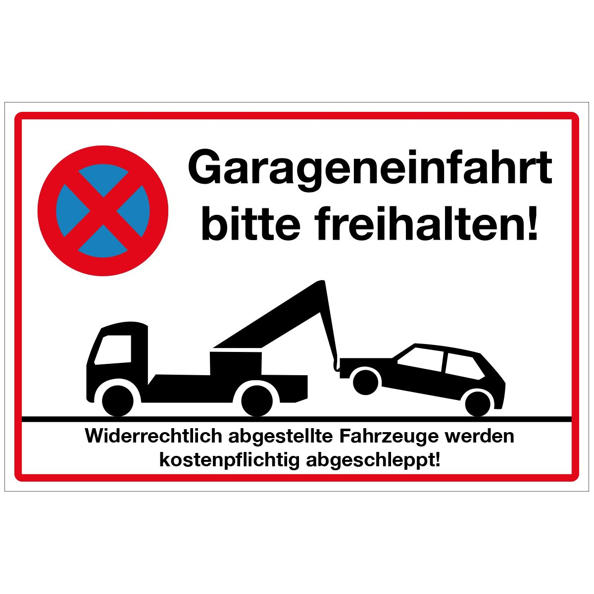 Wandkings Hinweisschild - Garageneinfahrt bitte freihalten! - stabile Aluminium Verbundplatte - Wä hle eine Grö ß e - 20x15 cm