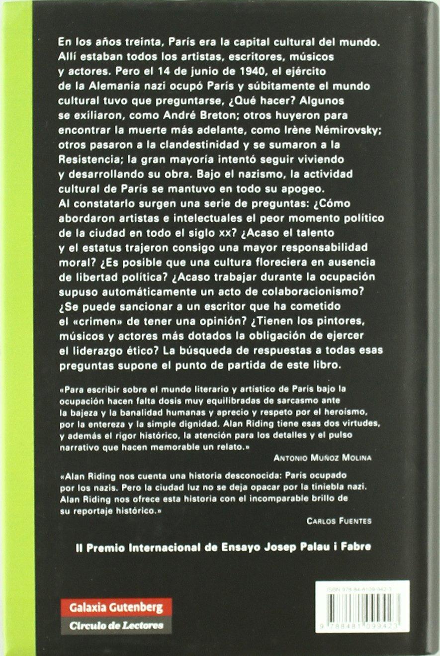 Y siguió la fiesta: La vida cultural en el París ocupado por los nazis Historia: Amazon.es: Alan Riding: Libros