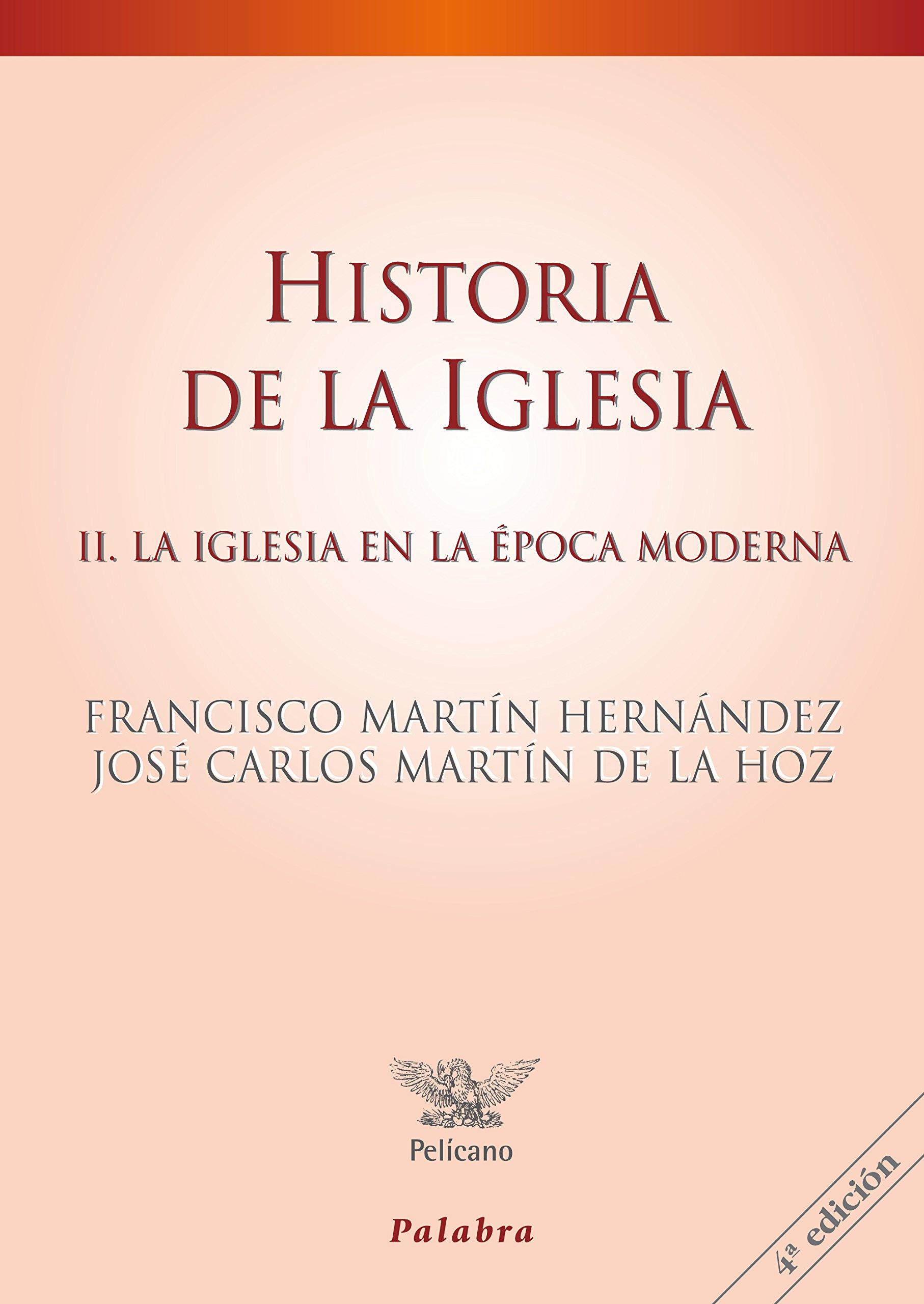 Hᆭ De La Iglesia. II nueva ed. Palabra: 2 Pelícano: Amazon.es: Martín Hernández, Francisco, Martín de la Hoz, José Carlos: Libros