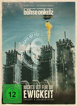 Böhse Onkelz Nichts Ist Für Die Ewigkeit 2 Dvds Amazonde Böhse