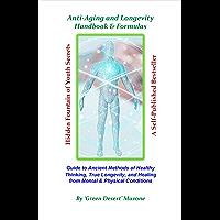 Anti-Aging and Longevity Handbook & Formulas (English Edition)
