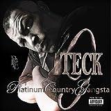 Platinum Country Gangsta [Explicit]