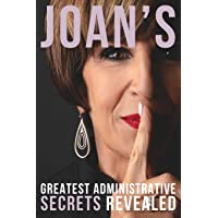 Joan's Greatest Administrative Secrets Revealed