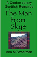 The Man from Skye: A Contemporary Scottish Romance Kindle Edition
